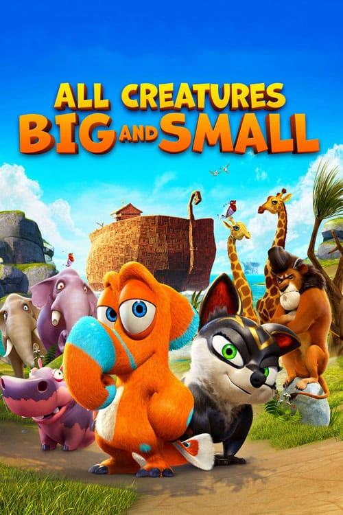 دانلود انیمیشن All Creatures Big and Small 2015 دوبله فارسی