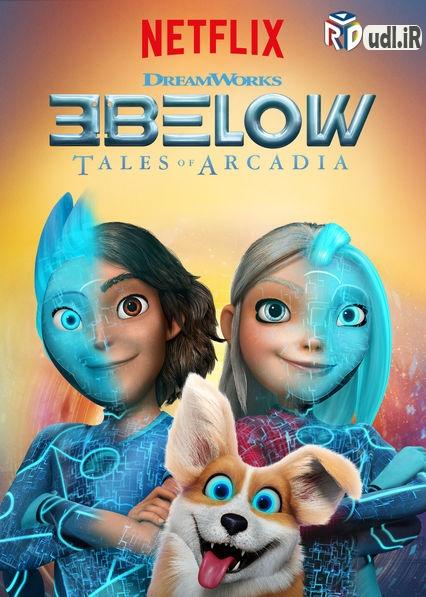 دانلود فصل اول ۳Below: Tales of Arcadia دوبله فارسی