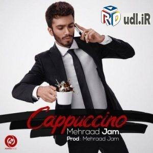 آهنگ جدید مهراد جم به نام کاپوچینو